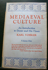 MEDIAEVAL CULTURE, VOSSLER, AN INTRODUCTION TO DANTE AND HIS TIMES,VOLUME 1,1958
