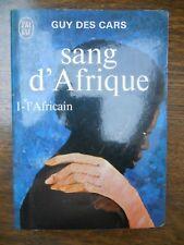 Guy des Cars: Sang d'Afrique Tomes I & II (L'Amoureuse-L'Africain)/J'ai lu, 1971