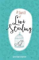In Search of Livi Starling: Volume 1 by Ingerslev, Karen Rosario, NEW Book, FREE