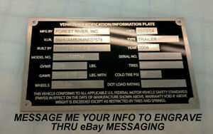 ENGRAVED LARGE TRAILER ID DATA PLATE VIN NUMBER DATA TAG NAMEPLATE