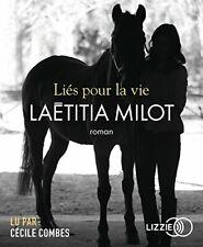 Liés pour la vie - Laétitia MILOT | Livre audio (neuf)