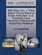 Alfar Dairy, Inc., V. Palm Beach County Board Of Public Instruction. U.S. Sup...