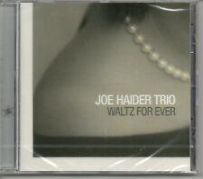 Joe Haider Trio - Waltz For Ever (Raffaele Bosshard, Claudio Strüby) CD new