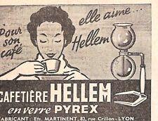 """LYON (69) """" CAFETIERE HELLEM / ETS MARTINENT """" PETITE PUBLICITE 1954"""