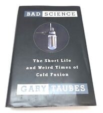 Bad Science by Gary Taubes (Hardcover, 1993) 1st Edition • Cold Fusion