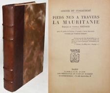 PIEDS NUS A TRAVERS LA MAURITANIE, O. DU PUIGAUDEAU éd. originale 1936