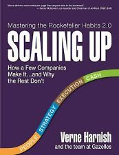 Scaling Up How a Few Companies Make It and Why the Rest Don't Verne Harnish e3