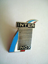 PINS RARE INTER INOX ENTREPRISE FRANCE