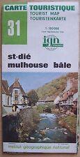 #) carte touristique IGN 31 SAINT-DIE, MULHOUSE, BÂLE - 1978