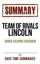 Team of Rivals Lincoln by Save Time Summaries Staff (2013, Paperback)