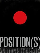SIGNED - ANTOINE D'AGATA - POSITIONS - NEW 2012 (mala noche/insomnia/situations)