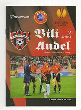 Orig.PRG    Europa League   2011/12    FC SPARTAK TRNAVA - FK TIRANA  !!  SELTEN