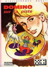 DOMINO sur la piste // Bibliothèque Rose // Suzanne PAIRAULT // 1ère Edition