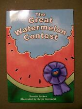 Grade 2 Level The Great Watermelon Contest by Brenda Parkes (Paperback)