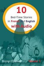 French for Kids: 10 Bed-Time Stories in French and English with Audio :...
