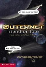 Outernet Friend or Foe by Steve Barlow, Steve Skidmore (2002)