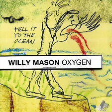 Mason, Willy, Oxygen, Excellent Single, Enhanced, Import