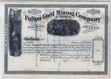 Fulton Gold Mining Company of Colorado Stock Certificate Pennsylvania