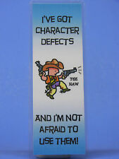 SOBRIETY BOOK MARK - CHARACTER DEFECTS- RECOVERY