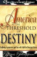 America at the Threshold of Destiny - Paperback - VERY GOOD