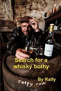 Search For A Whisky Bothie by Mitchell, Ralfy Book The Cheap Fast Free Post New