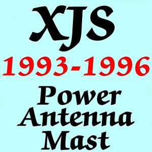 JAGUAR XJS POWER ANTENNA MAST 1993-1996 Brand New Stainless Steel + Instructions