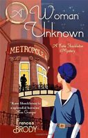 A Woman Unknown: Number 4 in series (Kate Shackleton Mysteries),Frances Brody