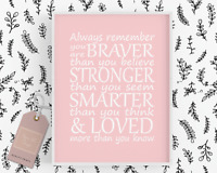 Nursery Prints Girls Room Decor Blush Pink Quote Inspirational Braver Stronger