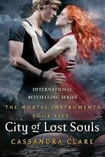 The Mortal Instruments 5: City of Lost Souls, Clare, Cassandra, Very Good, Paper