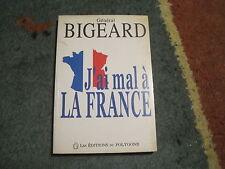 Général BIGEARD: J'ai  mal à la France