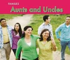 Aunts and Uncles (Families),Rissman, Rebecca,New Book mon0000056145
