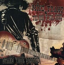 Mike Tramp, Mike Tramp & the Rock 'N' Roll Circuz - Stand Your Ground [New CD]