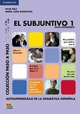 El Subjuntivo 1 (paso A Paso / Step By Step) (spanish Edition): By Pilar D?az...