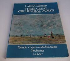 Debussy. 3 Orchestral Works in Full Score. Prelude a l'apres, Nocturnes, La Mer