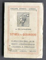 Rivoluzione francese - A. De Lamartine - Storia dei Girondini - Vol. VII - 1932