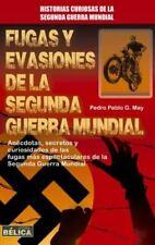 Historia Bélica: Fugas y Evasiones de la Segunda Guerra Mundial by Pedro...