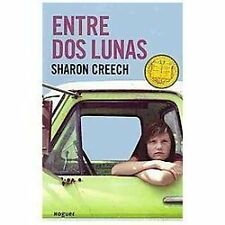 Entre Dos Lunas (Walk Two Moons) by Sharon Creech (2011, Paperback)
