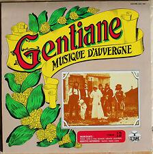 GENTIANE MUSIQUE D'AUVERGNE   33T  LP