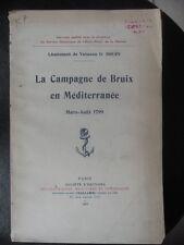 La Campagne de Bruix en Mediterranée Mars Aout 1799 par G Douin