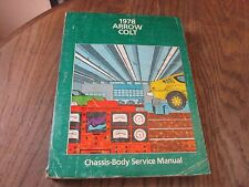 1978 Chrysler Arrow Colt Chassis-Body Service Manual book 81-070-8705