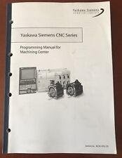 Yaskawa Siemens Programming Manual For Machining Centers