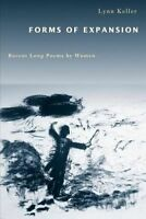 Forms of Expansion. Recent Long Poems by Women by Keller, Lynn (Paperback book,