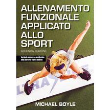 Allenamento funzionale applicato allo sport di Michael Boyle - Seconda Edizione