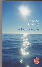 La Touche étoile - Benoîte Groult . poche .comme neuf .2508