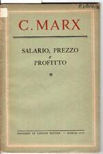 Salario, prezzo e profitto. Karl Marx