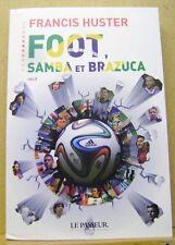 Livre Foot Samba et Brazuca /T30