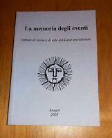 La memoria degli eventi  - Istituto di storia e di arte del Lazio merdionale