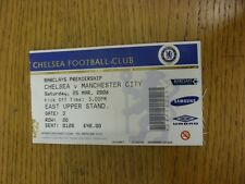25/03/2006 Ticket: Chelsea v Manchester City  (folded). Thanks for viewing this