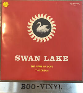 "Swan Lake - The Name Of Love / The Dream Rare 12"" House Dance Vinyl EX / EX CON"