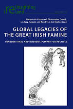 Global Legacies Of The Great Irish Famine  9783034309035